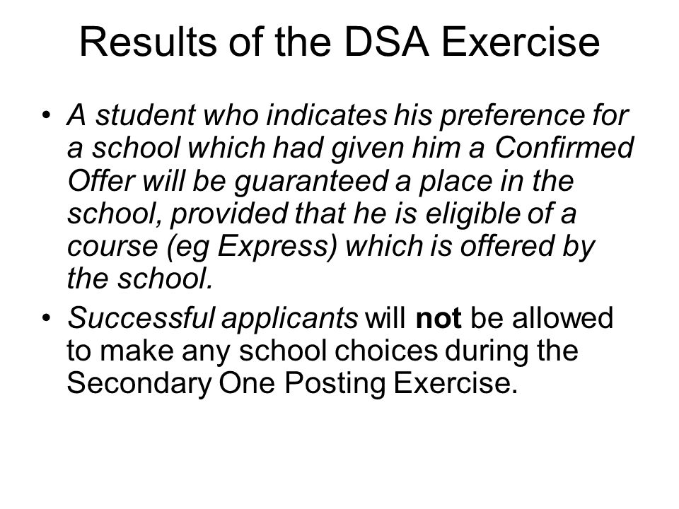 Results of the DSA Exercise