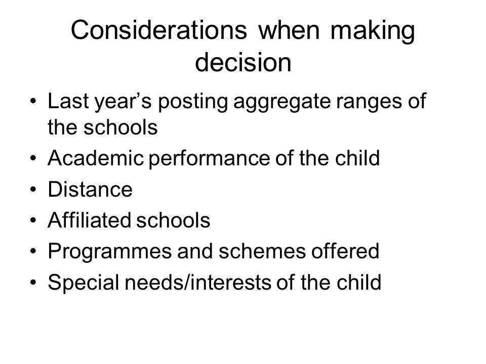 Considerations when making decision