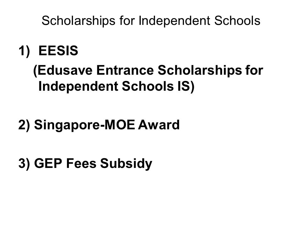 Scholarships for Independent Schools