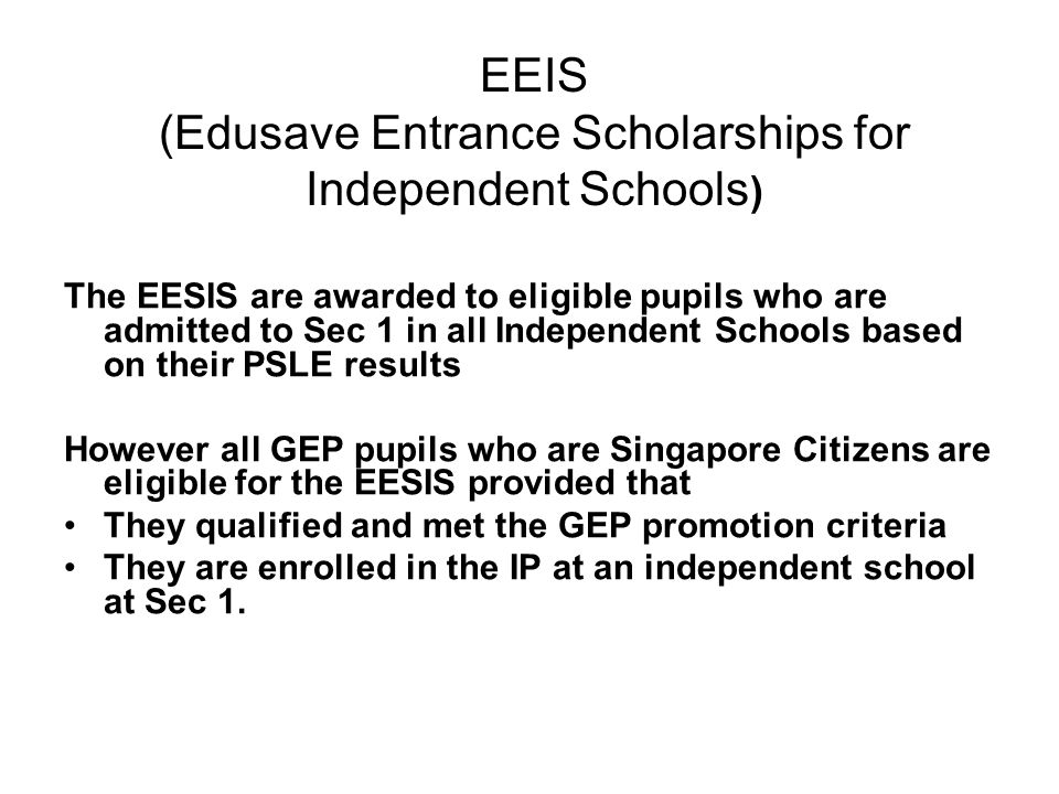 EEIS (Edusave Entrance Scholarships for Independent Schools)