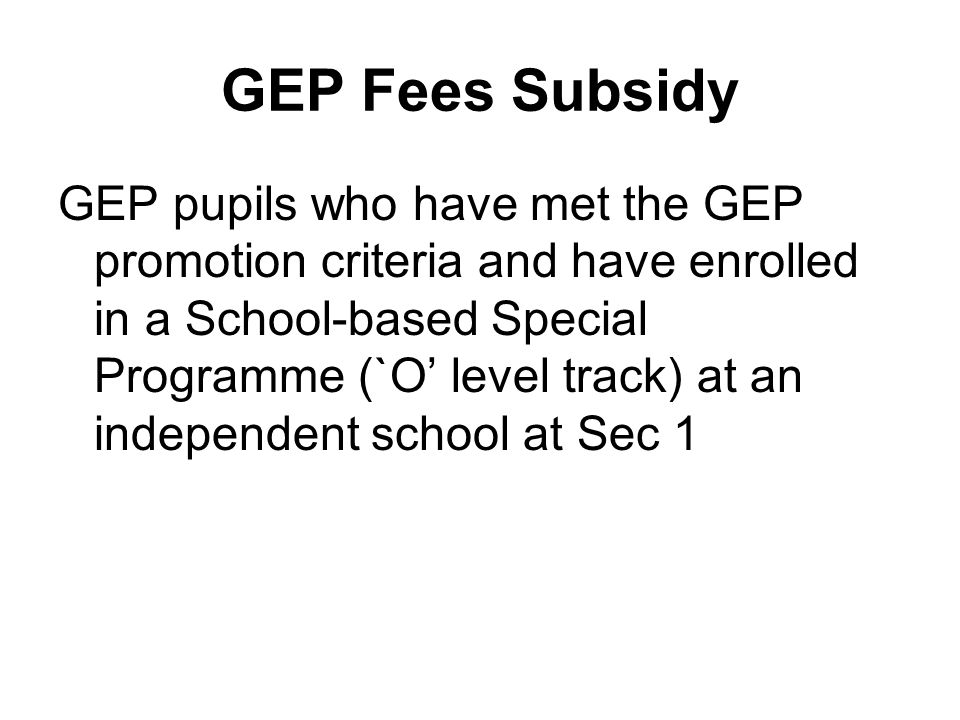 GEP Fees Subsidy