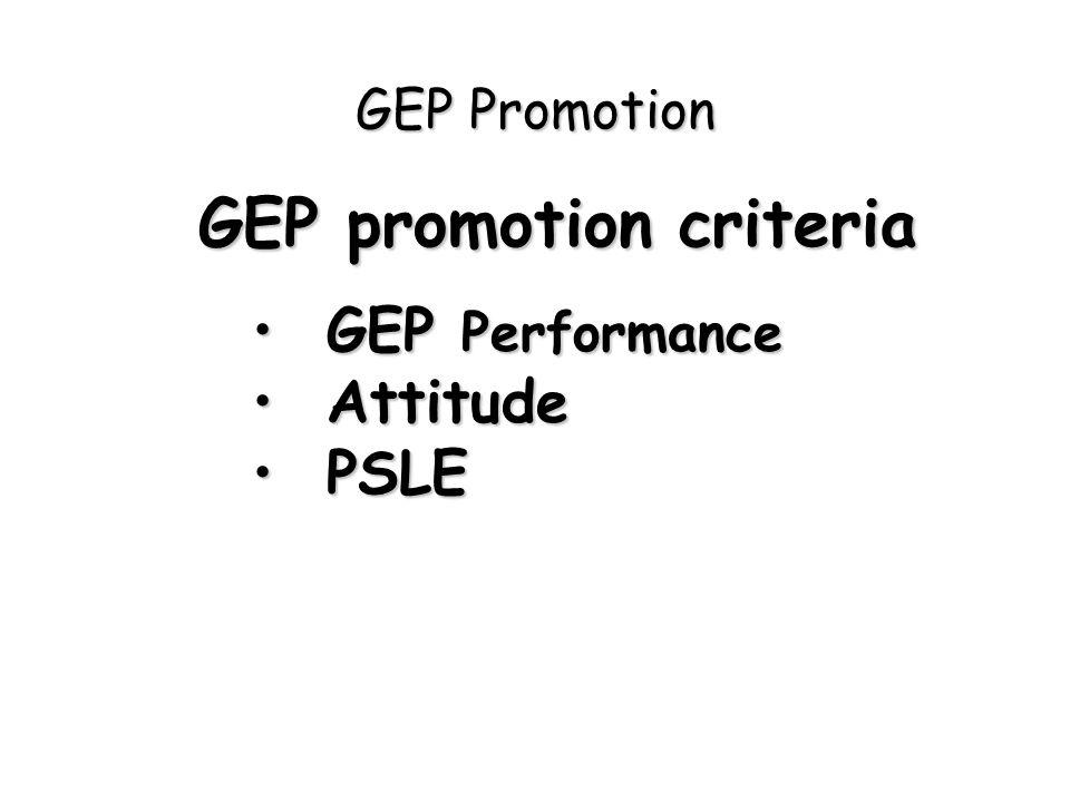 GEP promotion criteria