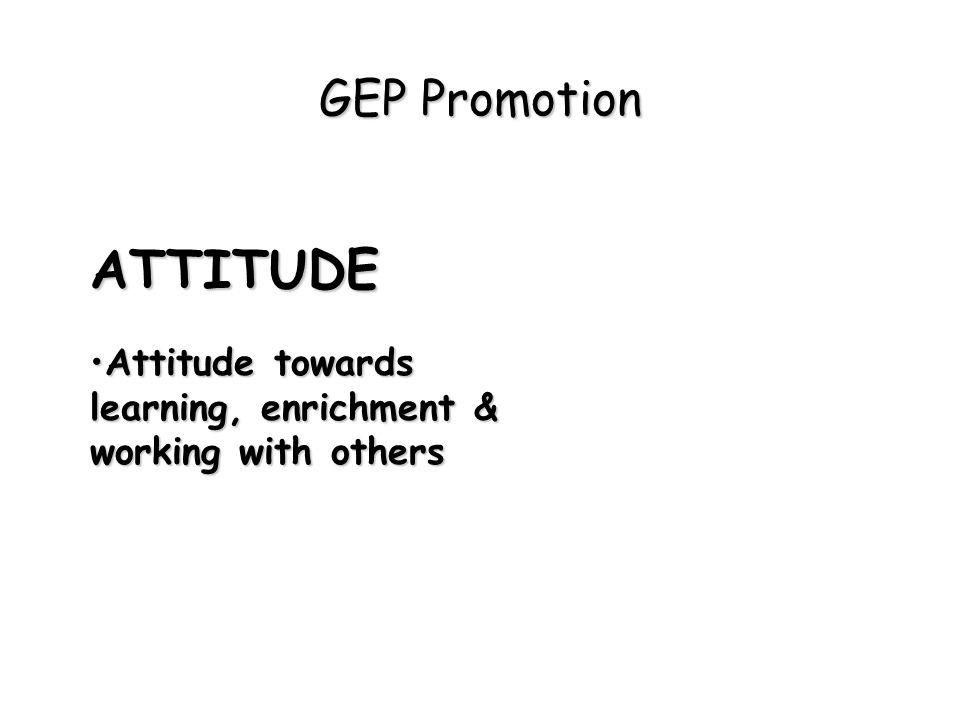 ATTITUDE GEP Promotion