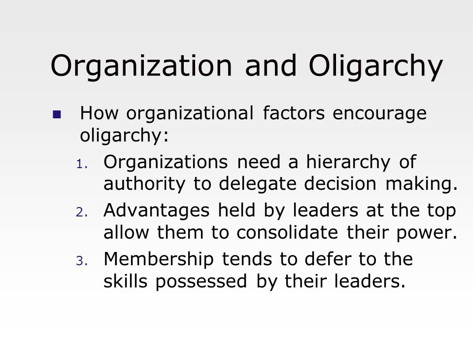 Organization and Oligarchy