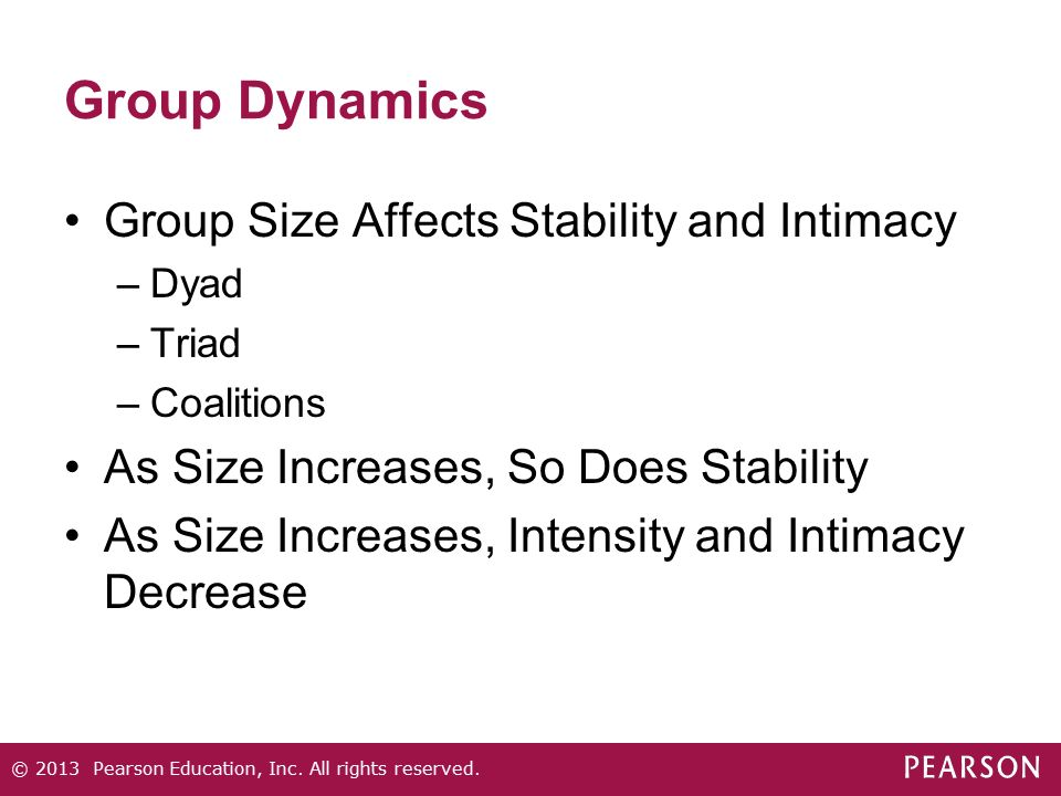 Group Dynamics Group Size Affects Stability and Intimacy