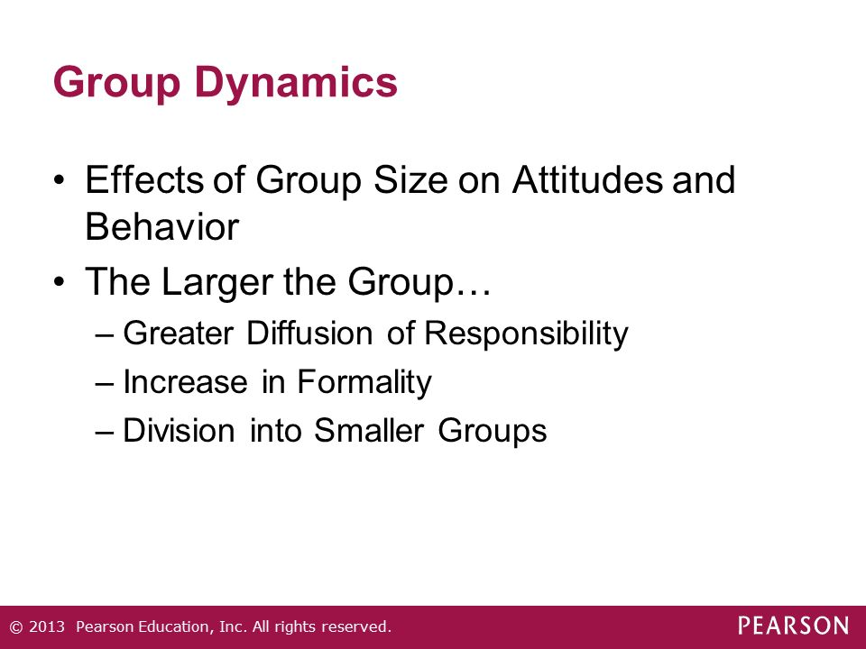 Group Dynamics Effects of Group Size on Attitudes and Behavior