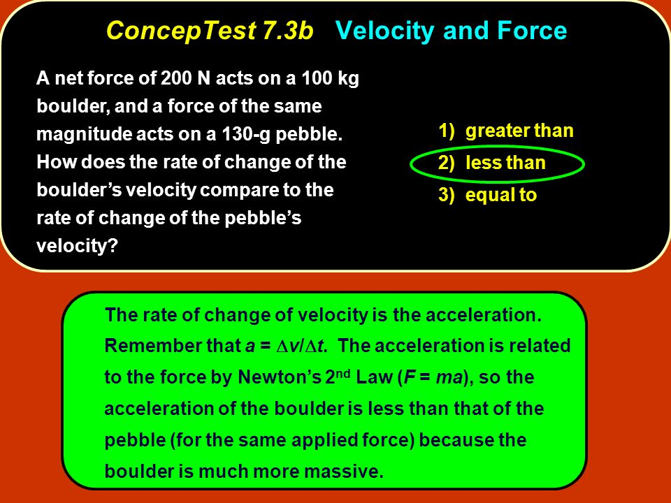 ConcepTest 7.3b Velocity and Force
