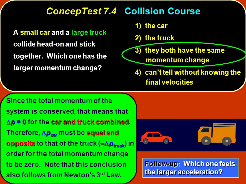ConcepTest 7.4 Collision Course