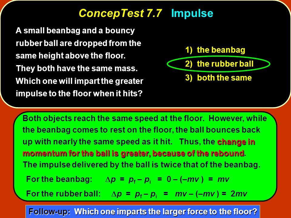 ConcepTest 7.7 Impulse