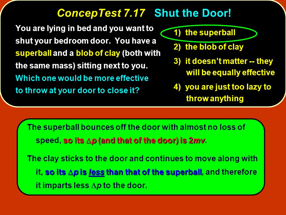 ConcepTest 7.17 Shut the Door!