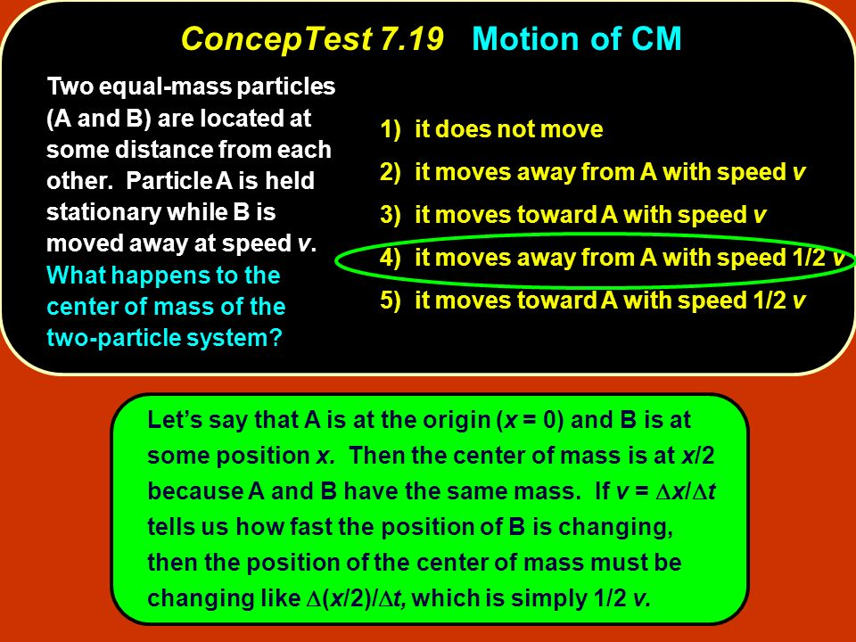 ConcepTest 7.19 Motion of CM