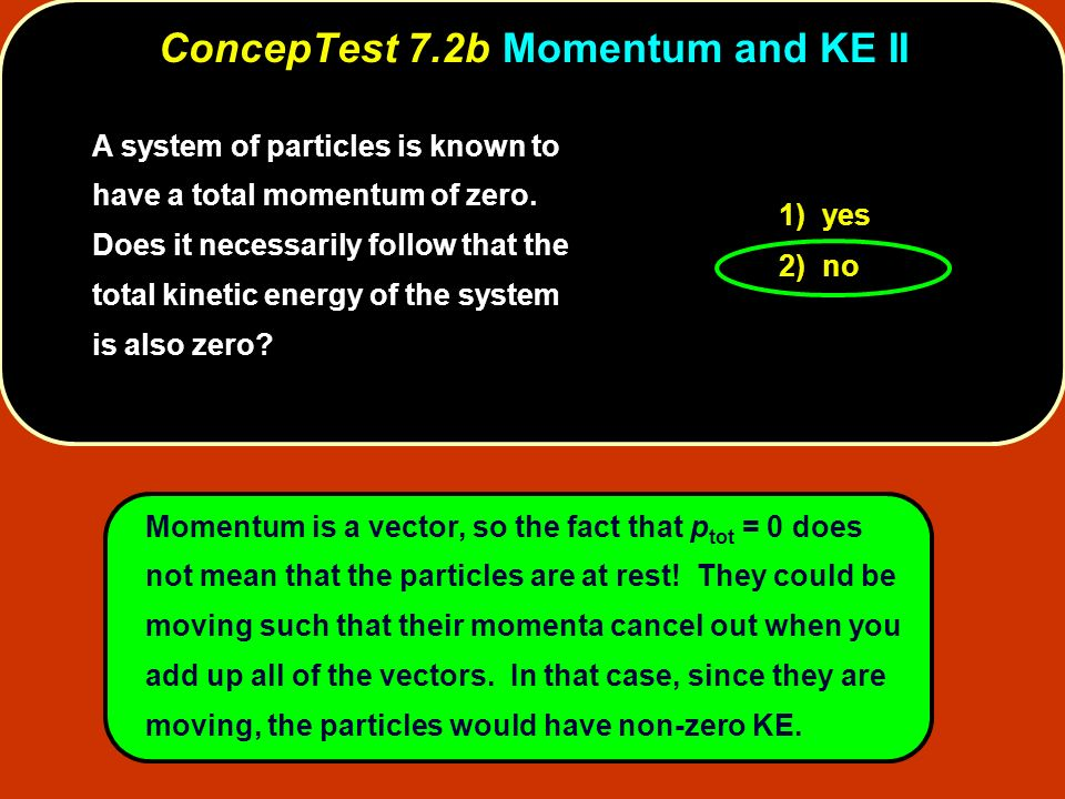 ConcepTest 7.2b Momentum and KE II