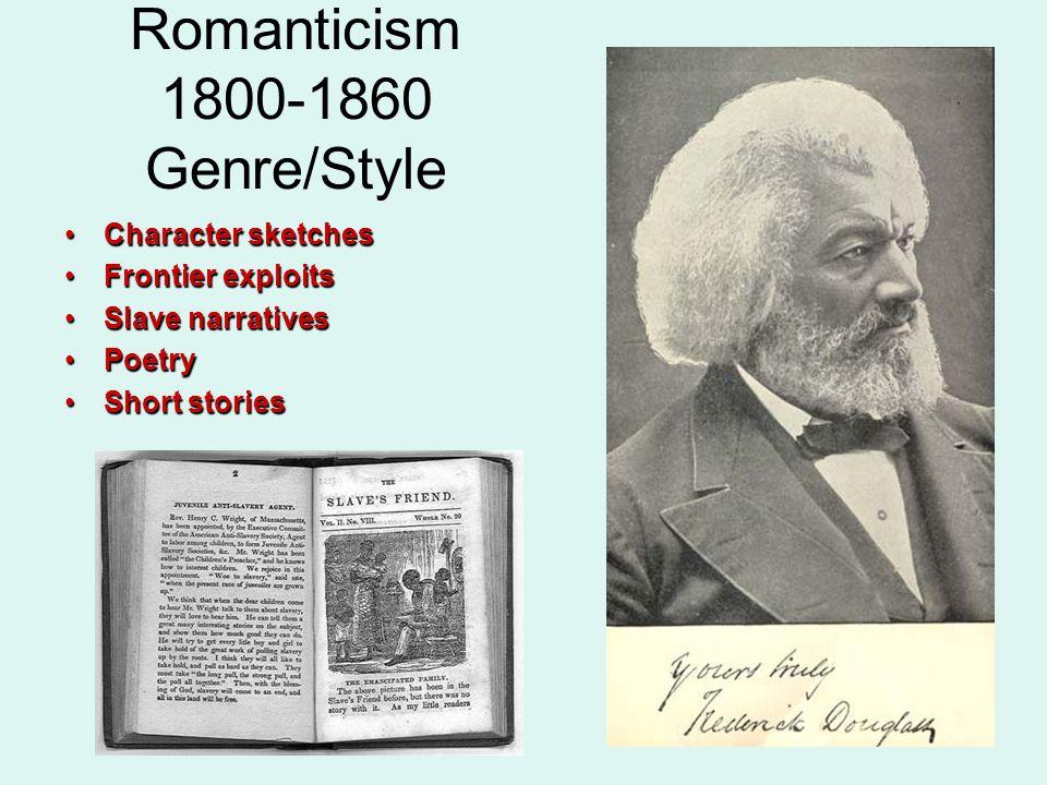 Romanticism 1800-1860 Genre/Style