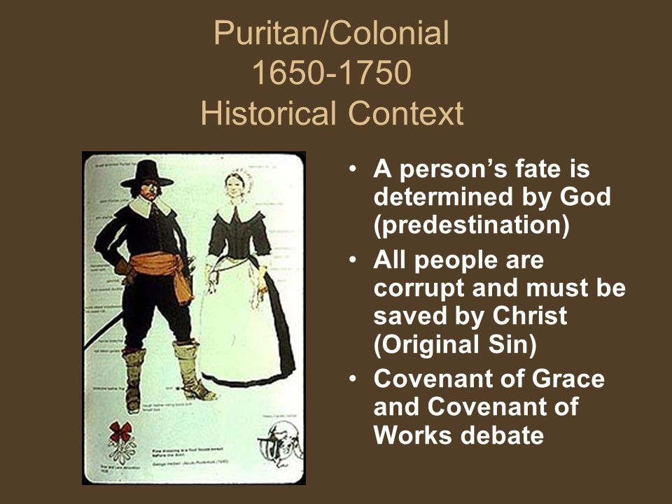 Puritan/Colonial 1650-1750 Historical Context