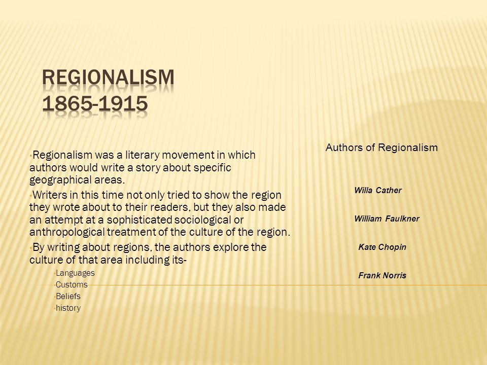 Authors of Regionalism