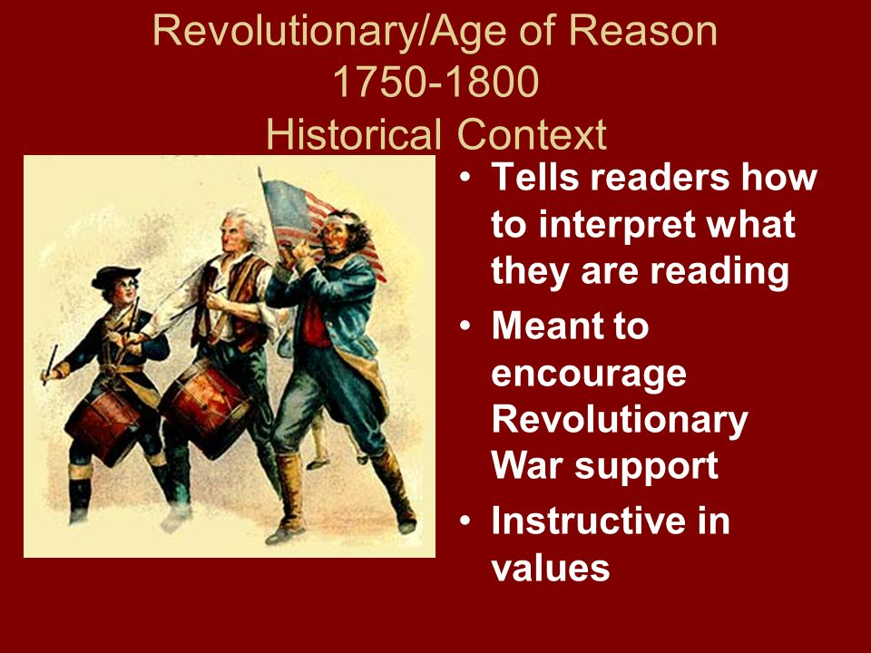 Revolutionary/Age of Reason 1750-1800 Historical Context