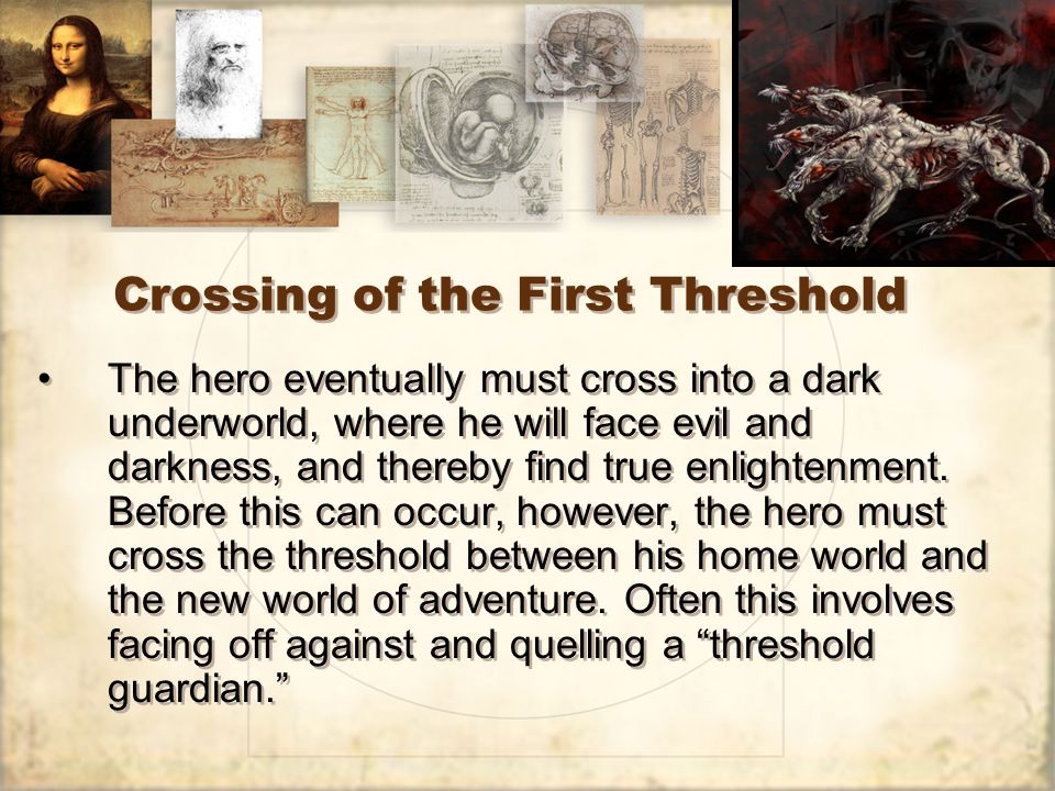 Crossing of the First Threshold