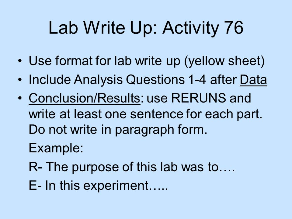 Lab Write Up: Activity 76 Use format for lab write up (yellow sheet)