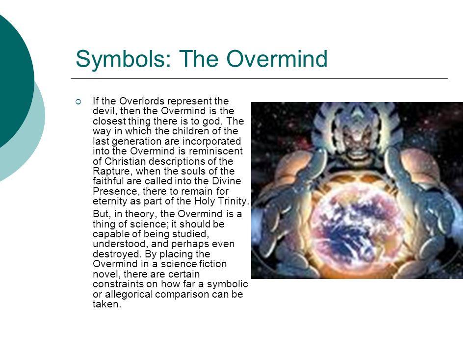 Symbols: The Overmind