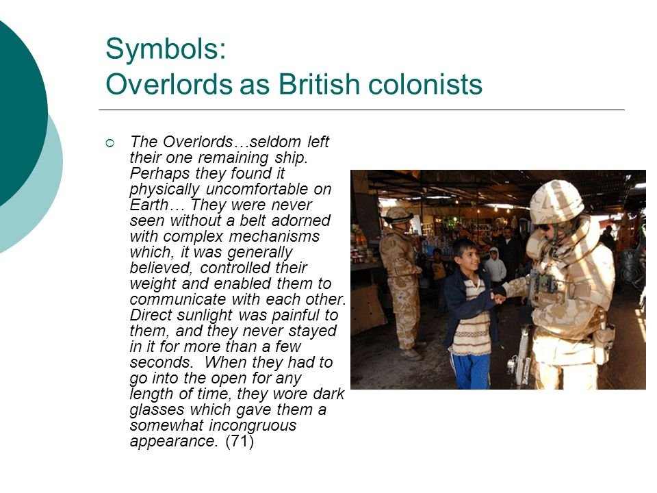Symbols: Overlords as British colonists