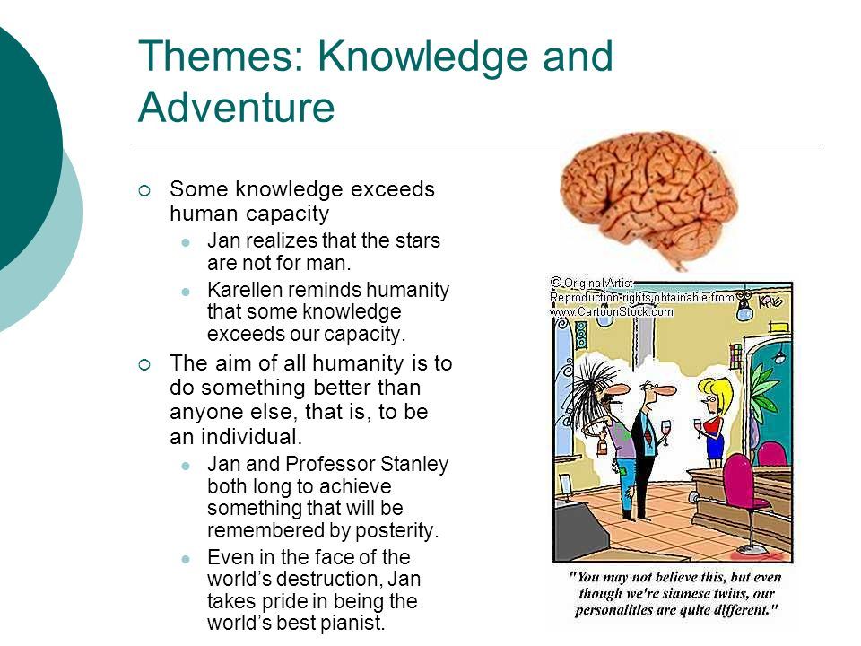 Themes: Knowledge and Adventure