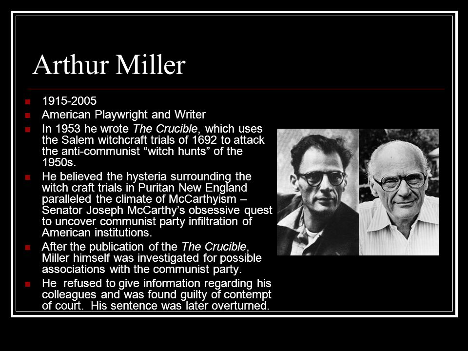 Arthur Miller 1915-2005 American Playwright and Writer