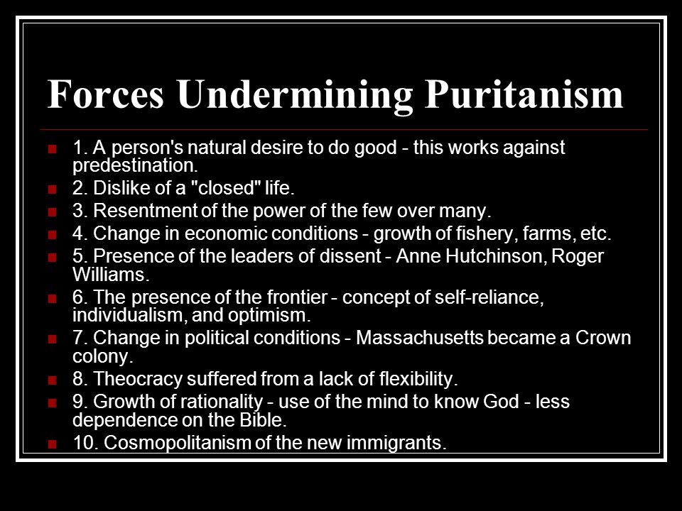 Forces Undermining Puritanism