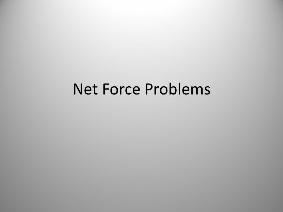 Net Force Problems