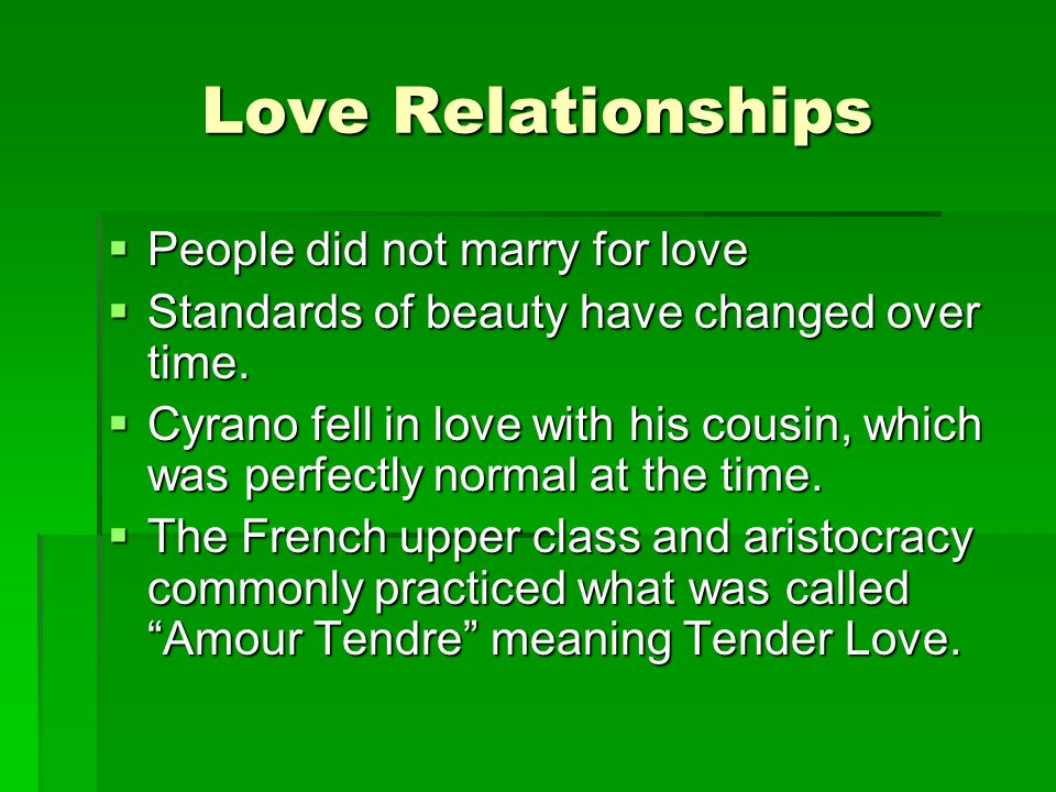 Love Relationships People did not marry for love