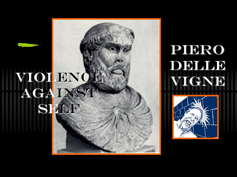 Violence Against Self Piero delle vigne
