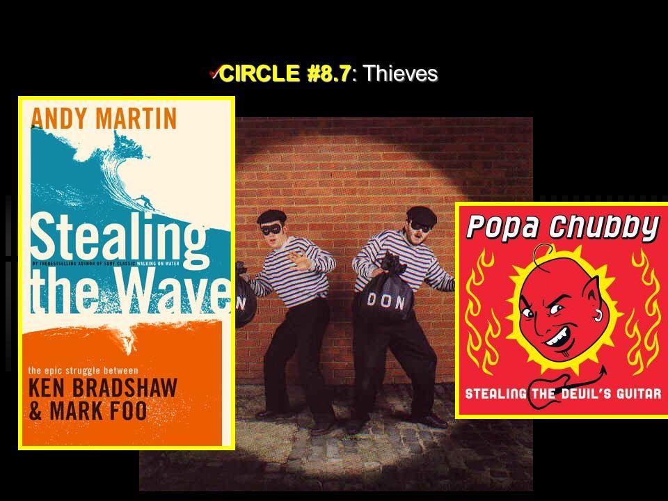 CIRCLE #8.7: Thieves