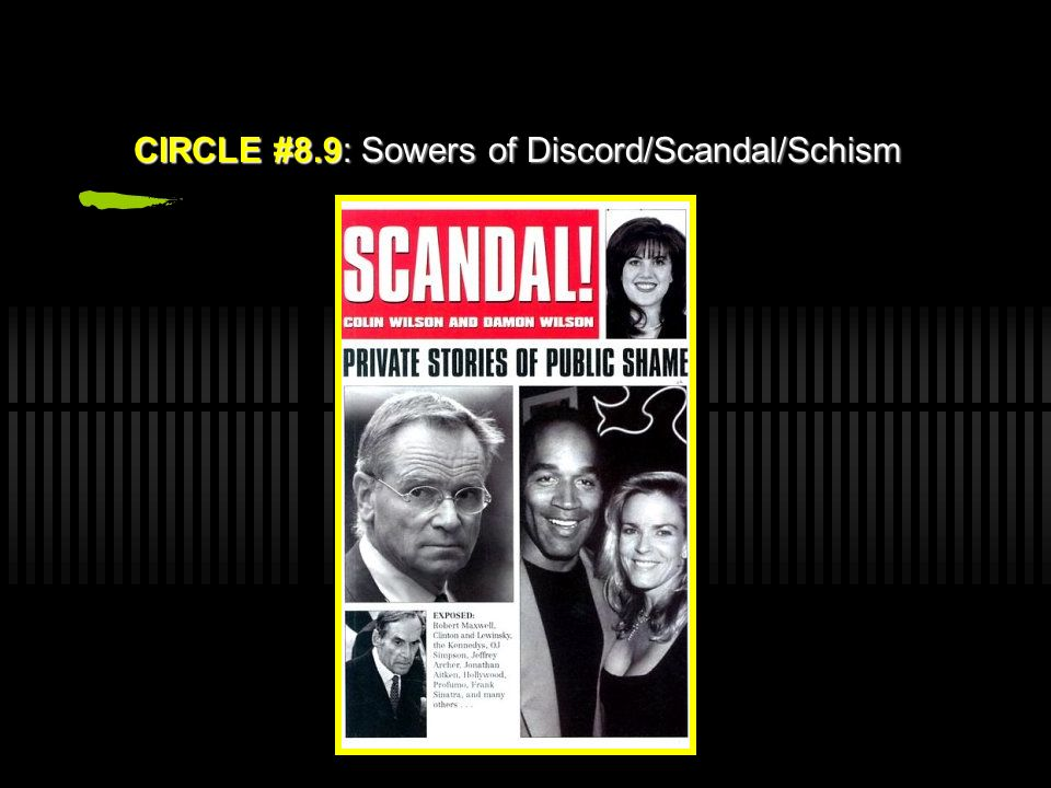 CIRCLE #8.9: Sowers of Discord/Scandal/Schism