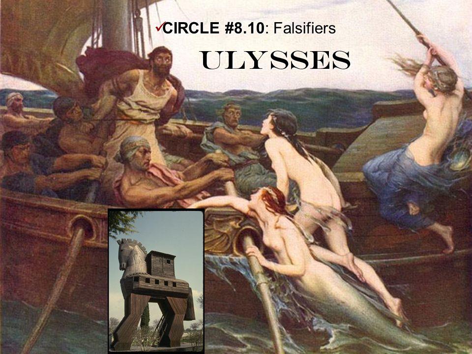 CIRCLE #8.10: Falsifiers Ulysses