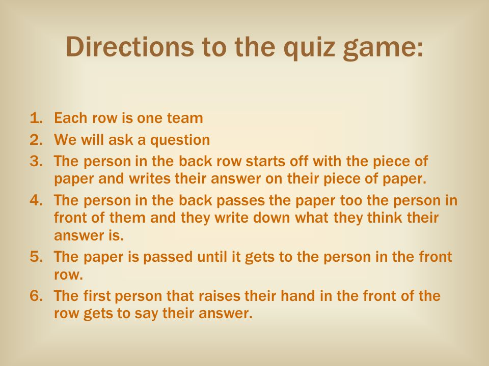 Directions to the quiz game: