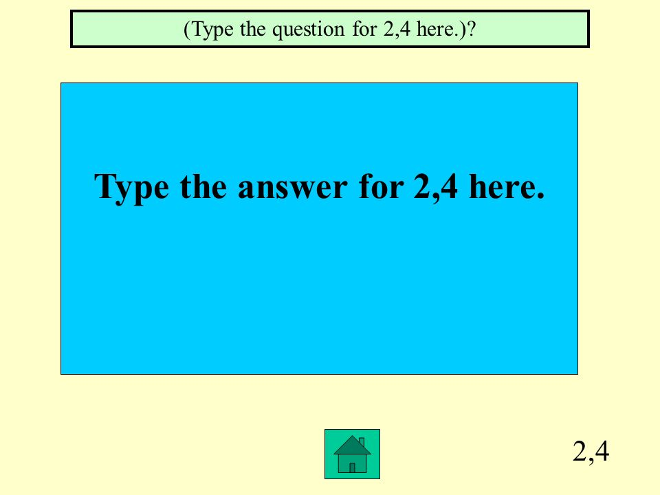 Type the answer for 2,4 here.