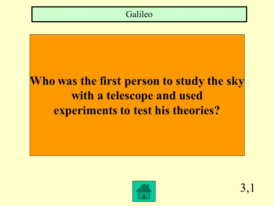 Who was the first person to study the sky with a telescope and used