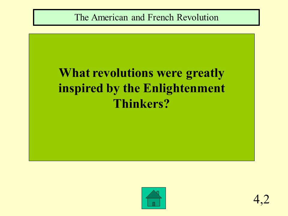 What revolutions were greatly inspired by the Enlightenment