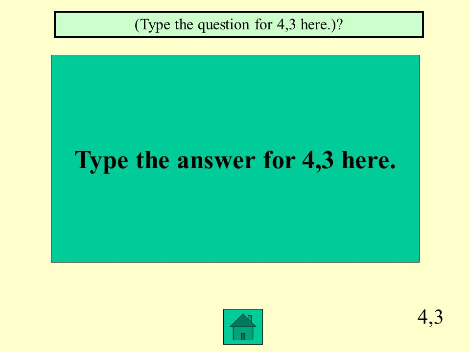 Type the answer for 4,3 here.