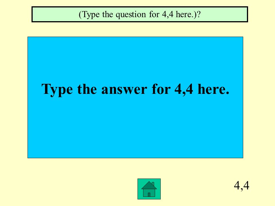 Type the answer for 4,4 here.