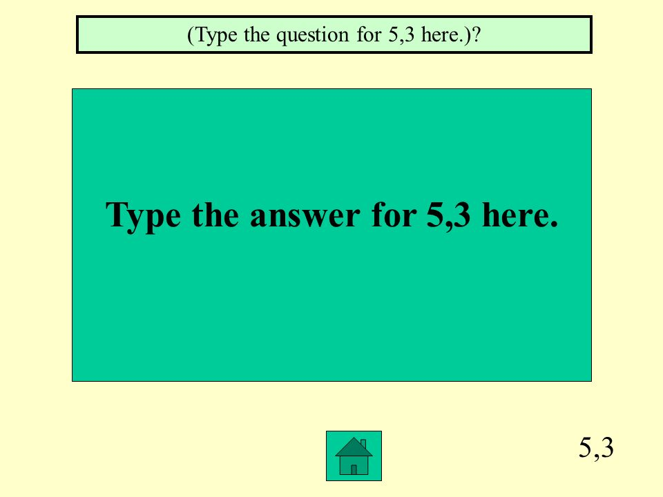 Type the answer for 5,3 here.