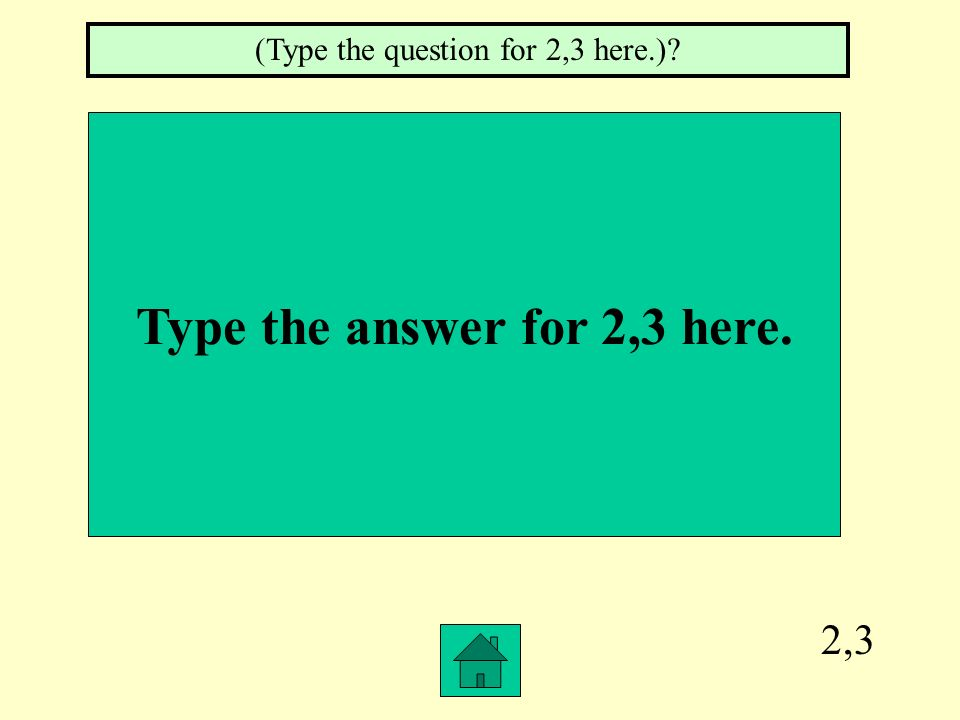 Type the answer for 2,3 here.