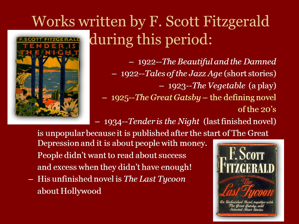 Works written by F. Scott Fitzgerald during this period: