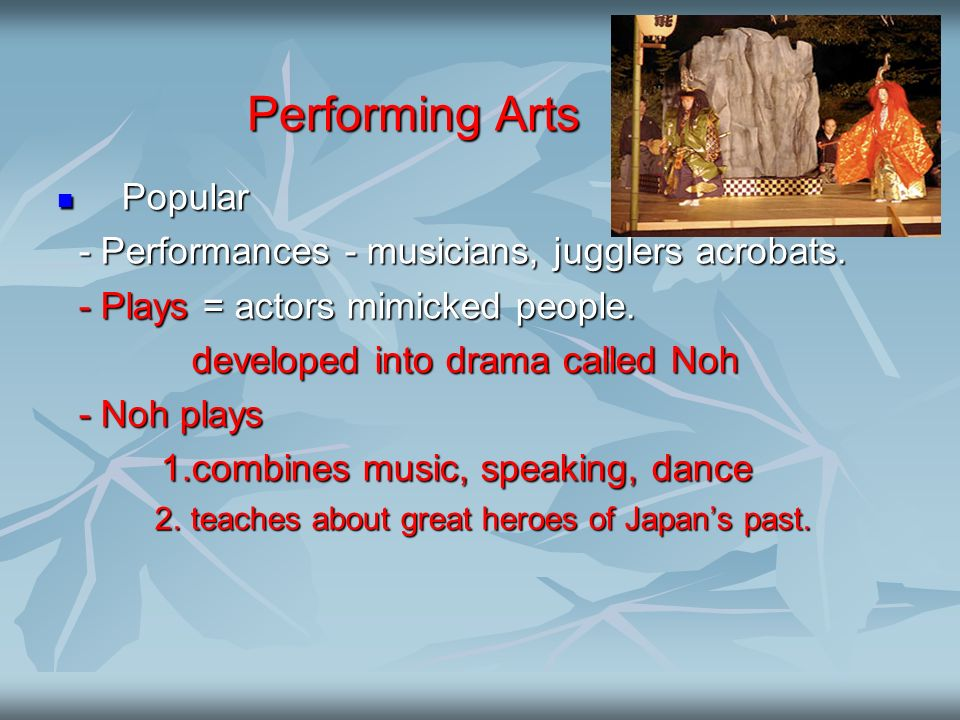 Performing Arts Popular - Performances - musicians, jugglers acrobats.