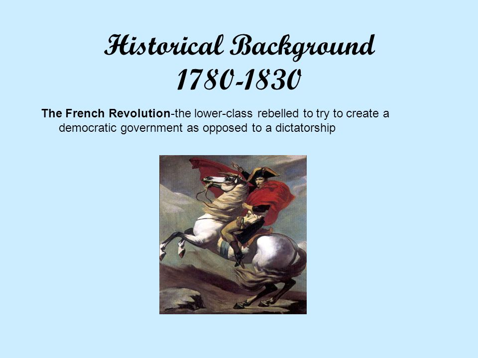 Historical Background 1780-1830