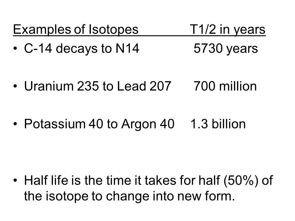 Examples of Isotopes T1/2 in years
