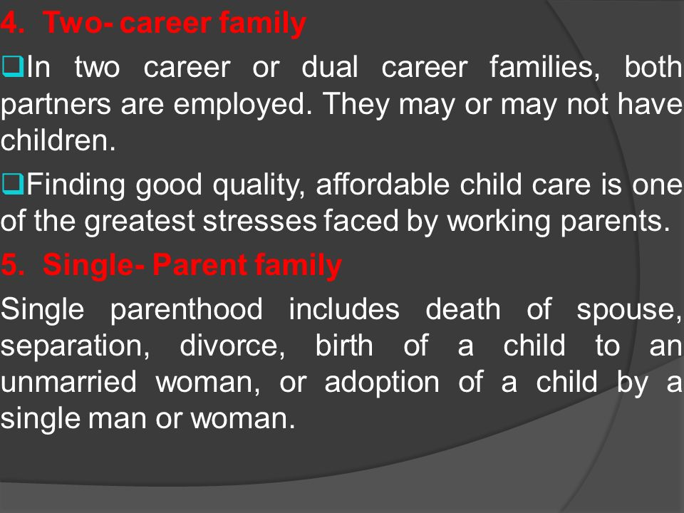 the effects of a dual career family on children Examining a total of 150 couples in dual-career marriages (300 participants), ie relationships and each marriage had at least 1 child the control group was of its impact for example, long working hours can lead to a growing sense of fa- tigue and the spillover of job-related stress into family life, but on the other hand.