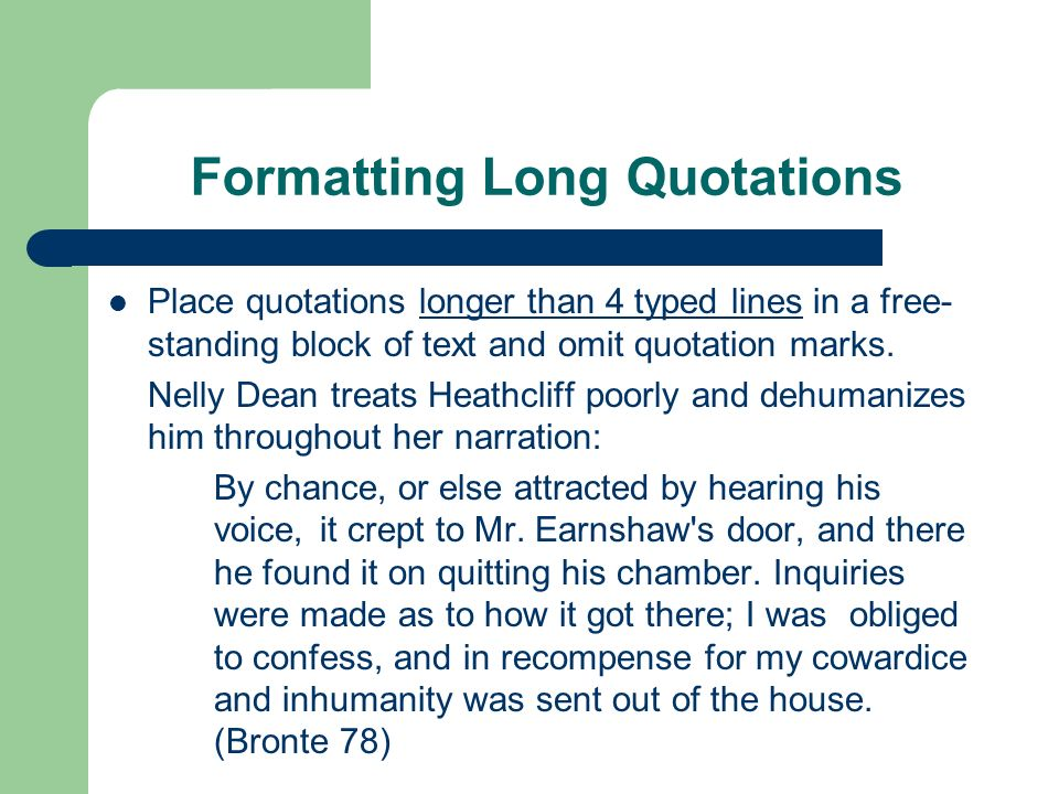 Formatting Long Quotations