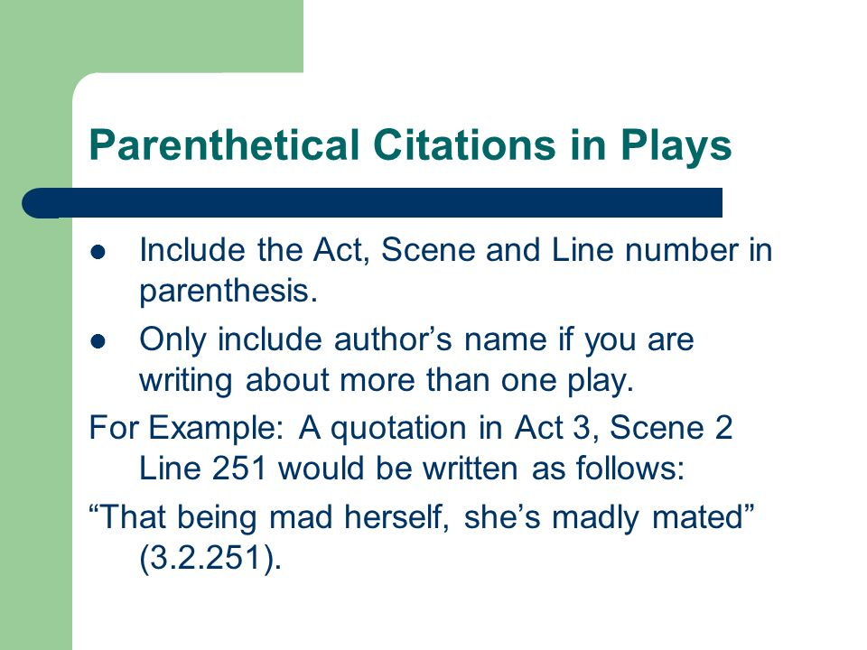 Parenthetical Citations in Plays