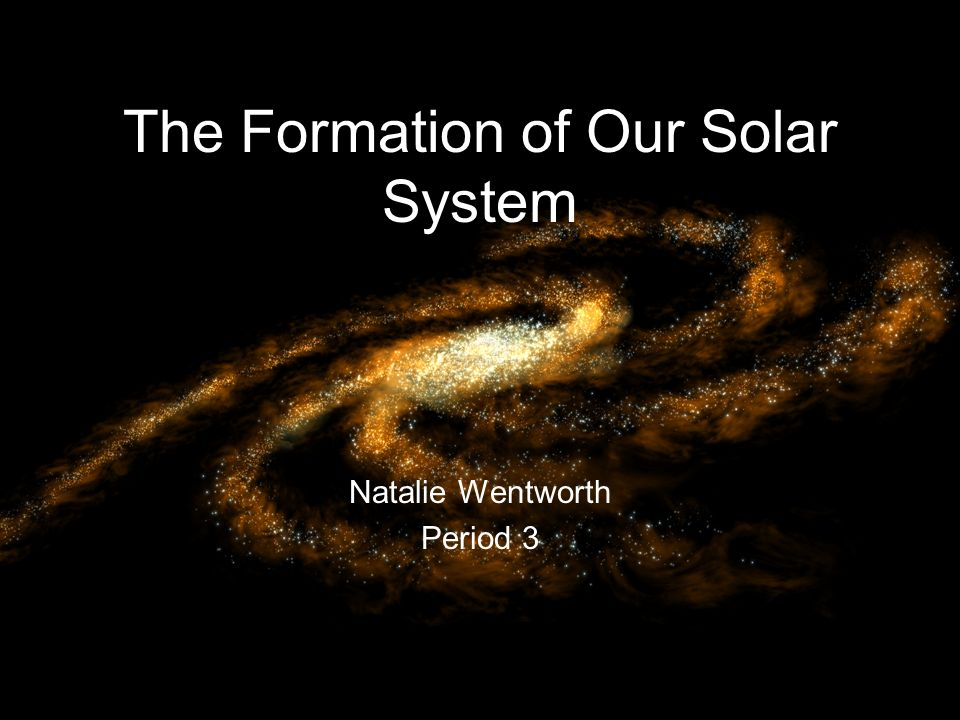 The Formation of Our Solar System