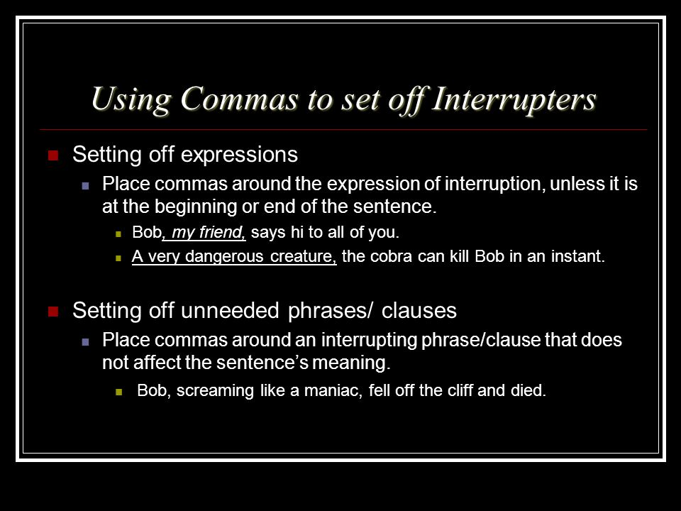 Using Commas to set off Interrupters